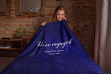 We're Engaged - New Personalized blanket