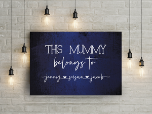 This Mommy belongs to - personalized canvas