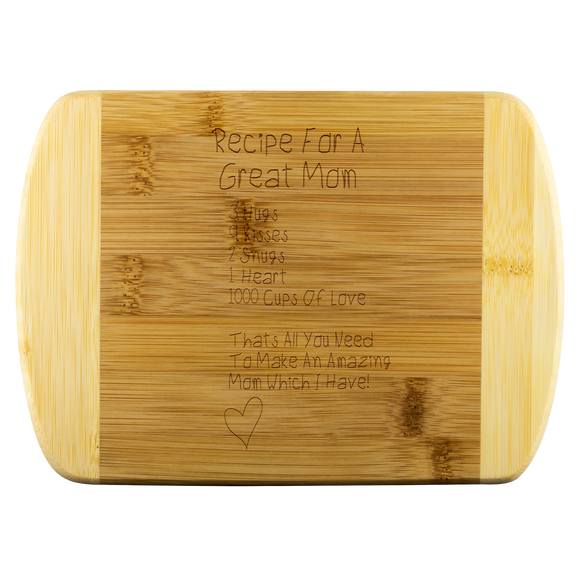 Recipe For A Great Mom Cutting Board