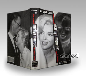 Crypt 33: The Saga of Marilyn Monroe - The Final Word (SIGNED)