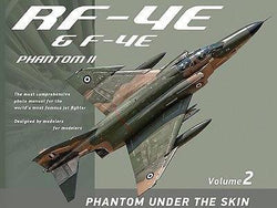 RF-4E & F4E - Phantom Under The Skin