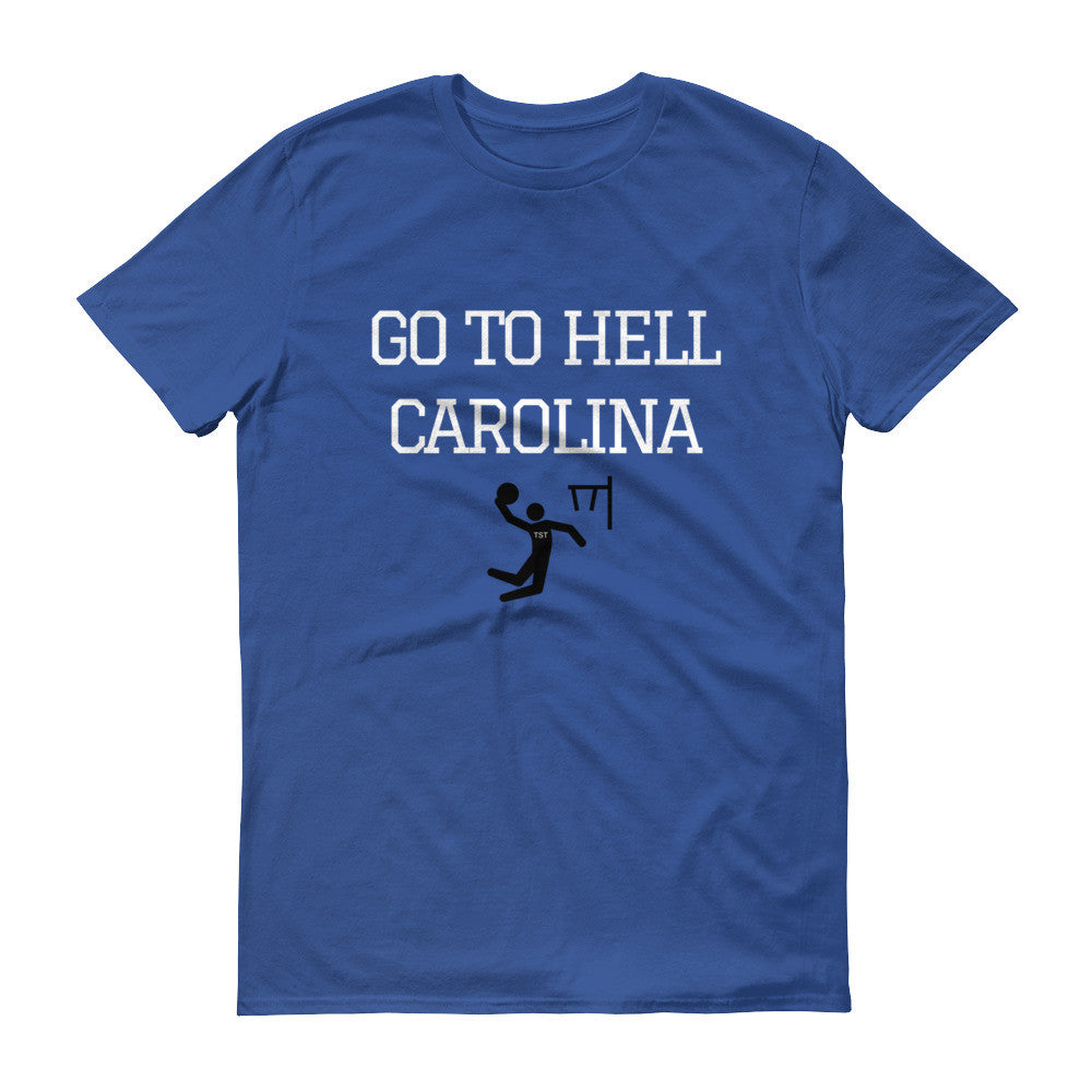 Go to Hell Carolina T Shirt