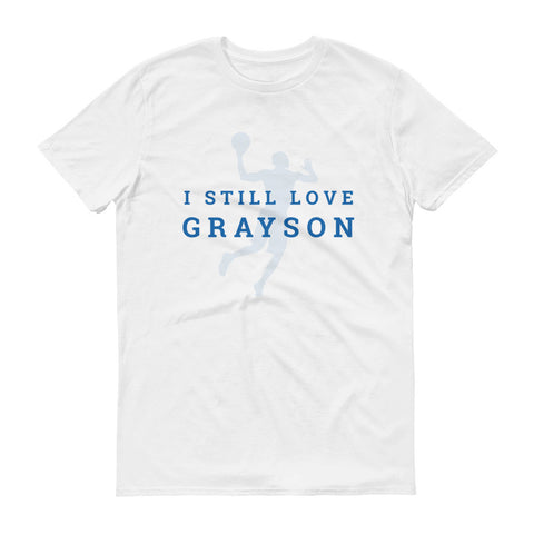 I Still Love Grayson T Shirt - White