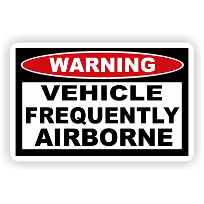 Vehicle Frequently Airborne Warning Decal - MxNumbers