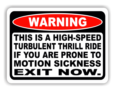 High Speed Turbulent Thrill Ride Warning Decal - MxNumbers