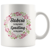 Babcia is my name.. Spoiling is my game Coffee Mug