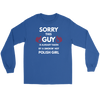 Sorry this guy is already taken by a smokin' hot Polish girl t shirts, long sleeve and hoodies