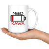 Need Kawa. Need Coffee Low Battery Design 11oz and 15oz Coffee mugs