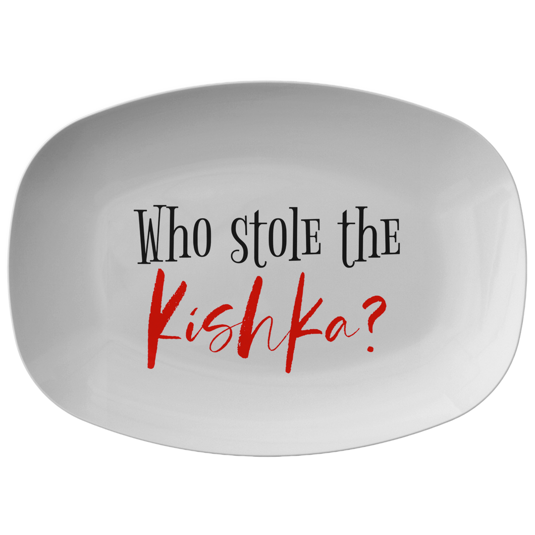 Who Stole the Kishka platter