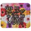 Feed Me Pierogi and Call Me ładny Mousepad