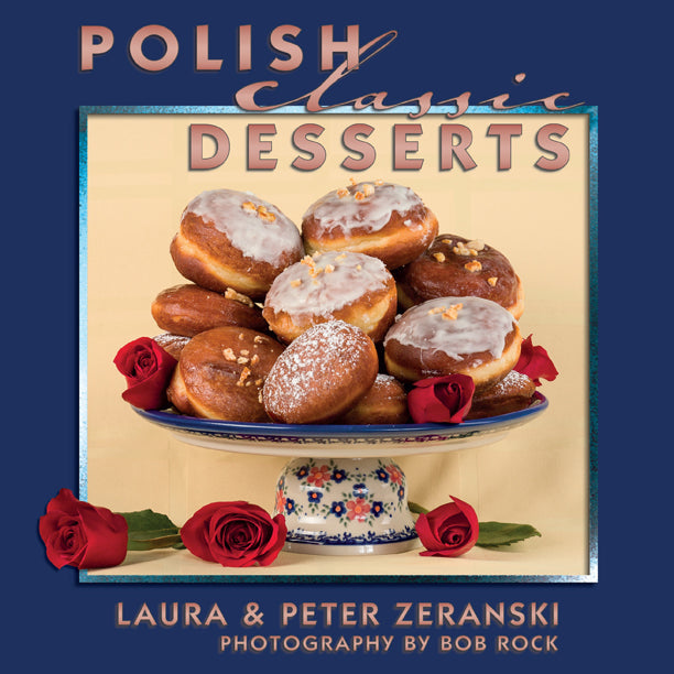 Polish Classic Desserts - Cookbook