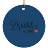 Dziadek est. 2019 Ceramic Circle Ornament- Multiple Color Options