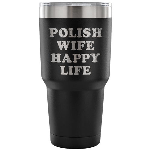 Polish Wife Happy Life Tumbler
