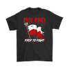 Poland First To Fight Shirt - My Polish Heritage