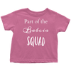Part of the Babcia Squad Toddler T-shirt multiple colors