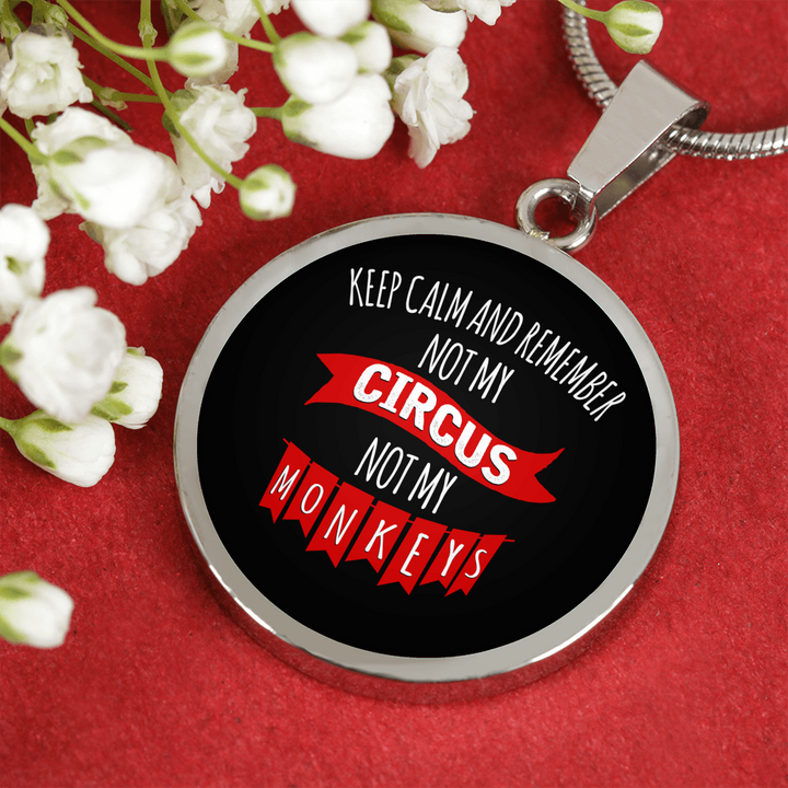 Not My Circus Not My Monkeys III With Black Circle Pendant Necklace - My Polish Heritage