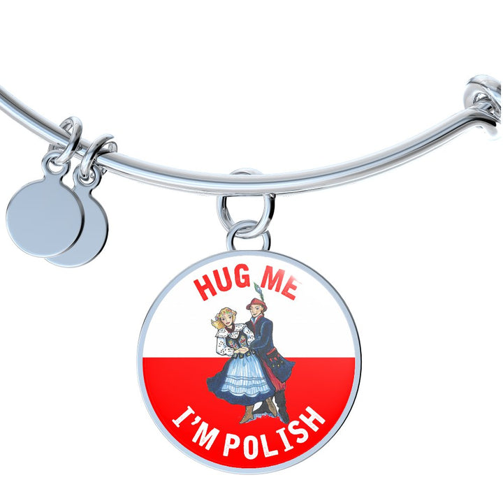 Hug Me I'm Polish With Circle Charm Bangle - My Polish Heritage