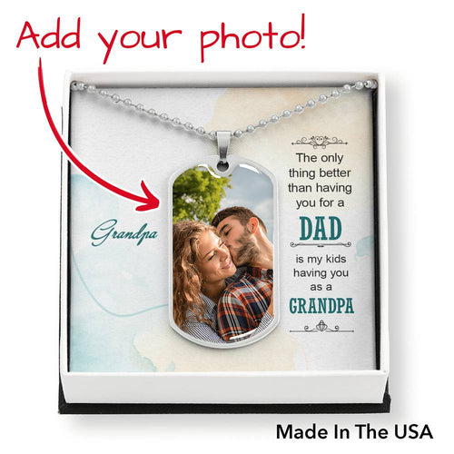 Personalized Gift- Luxury Dog Tag, Add your Photo. Grandpa