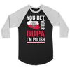 You Bet I'm Polish Shirt - More Styles