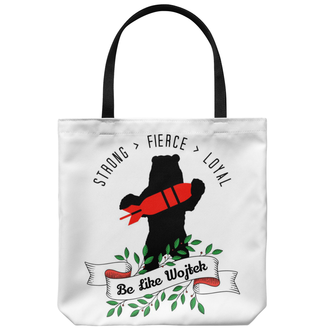 Be Like Wojtek Tote Bag