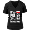 It's a Polish Thing Shirt - My Polish Heritage