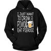 I Just Want To Drink Piwo and Eat Pierogi Shirt - My Polish Heritage
