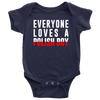 Everyone Loves a Polish Boy Baby Onesie - My Polish Heritage