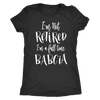 I'm a Full Time Babcia Shirt