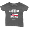 Made in America with Polish Parts Infant Shirt - My Polish Heritage