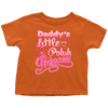 Daddy's Little Polish Princess Toddler Shirt - My Polish Heritage
