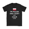 I'm Polish and I Don't Keep Calm Kurwa Shirt - My Polish Heritage