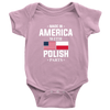 Made in America with Polish Parts Baby Onesie - My Polish Heritage