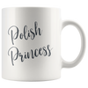 Polish Princess Mug. 11oz and 15oz sizes