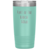 Part of the Babcia Squad 20 Ounce Vacuum Tumbler