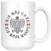 Polish Not My Circus White 15oz Mug