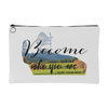 Become Who You Are Accessory Bag