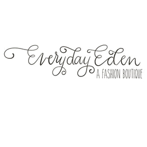 Everyday Eden A Fashion Boutique