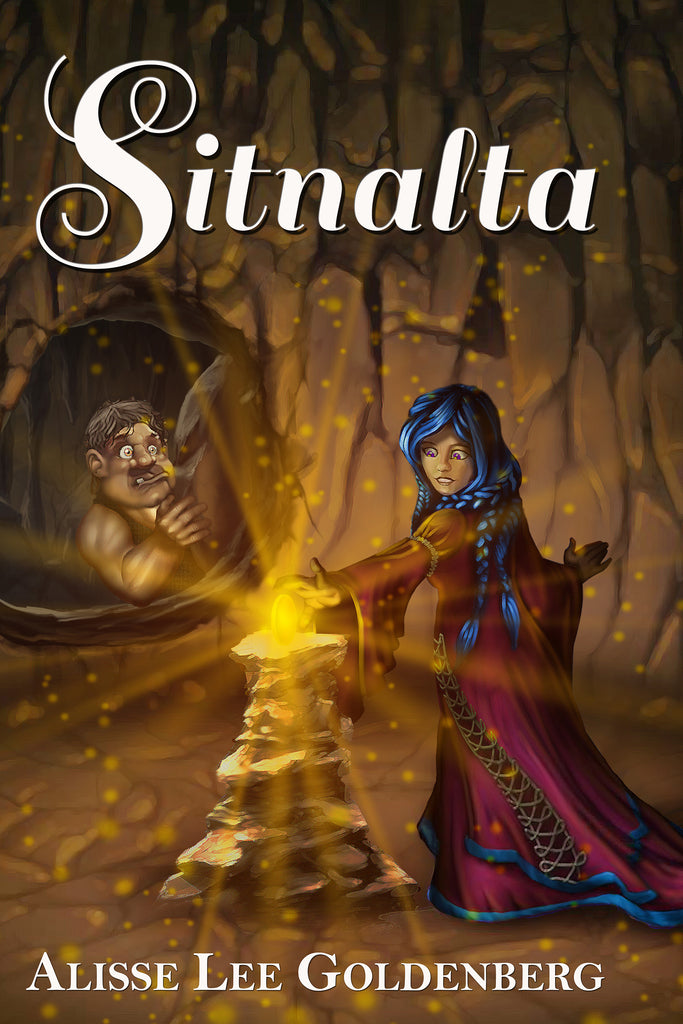 SITNALTA: Book 1 in The Sitnalta Series