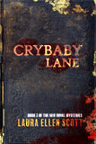 CRYBABY LANE: Book 2 in The New Royal Mysteries