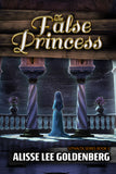 THE FALSE PRINCESS: Book 5 in The Sitnalta Series