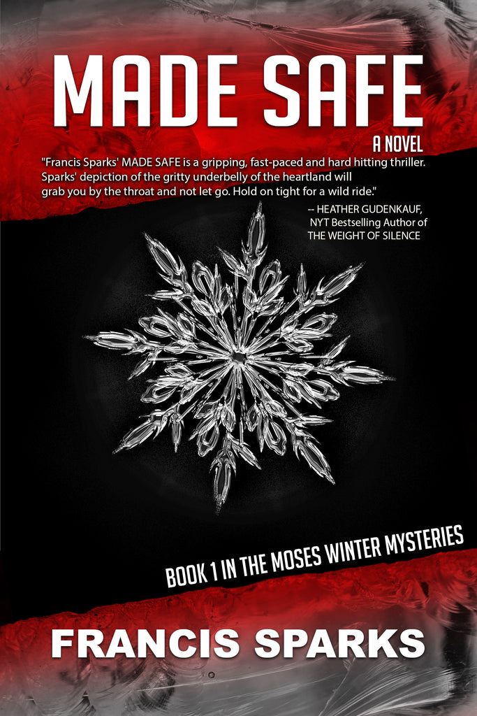 MADE SAFE: Book 1 in The Moses Winter Mysteries
