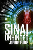 SINAI UNHINGED: Book 1 in the Sinai Series