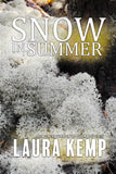 SNOW IN SUMMER: Book 2 in the Yellow Wood Series