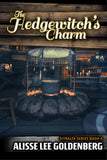 THE HEDGEWITCH'S CHARM: Book 4 in The Sitnalta Series