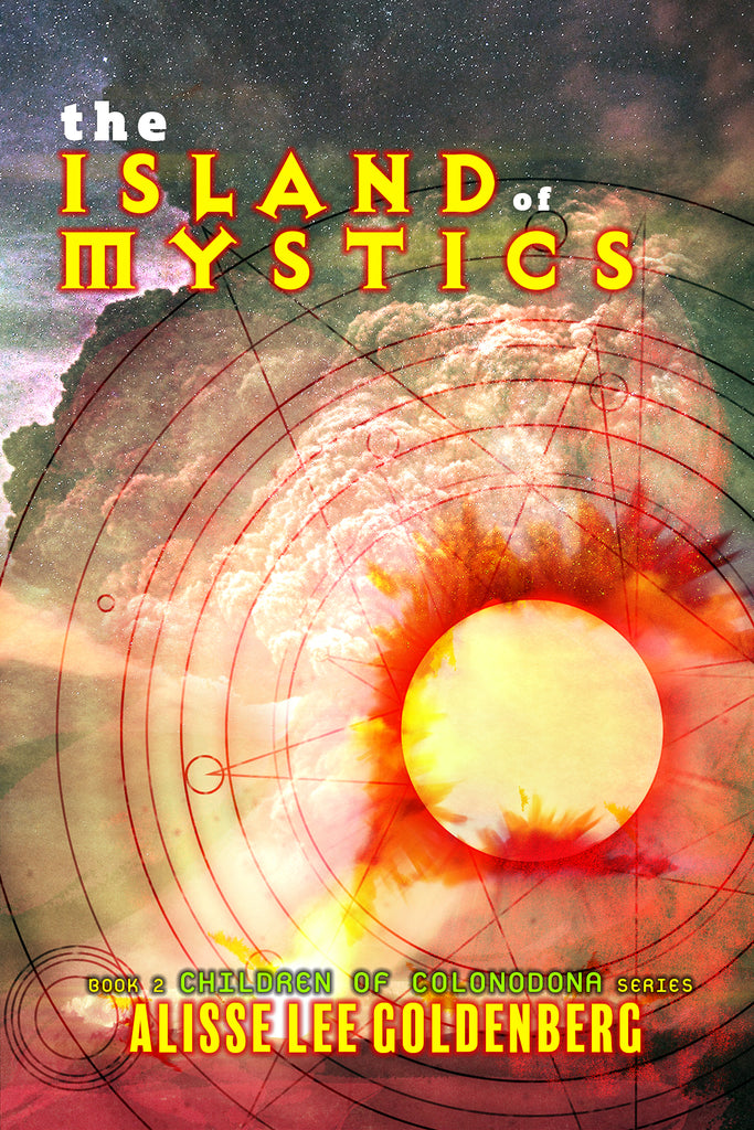 THE ISLAND OF MYSTICS: Book 2 in The Children of Colonodona Series