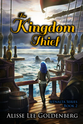 THE KINGDOM THIEF: Book 2 in The Sitnalta Series