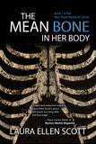 THE MEAN BONE IN HER BODY: Book 1 in the New Royal Mysteries