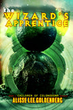 THE WIZARD'S APPRENTICE by Alisse Lee Goldenberg