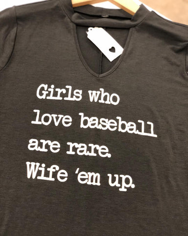 Wife Em Up Baseball Tee