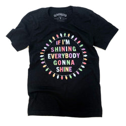 Everybody Gonna Shine Tee